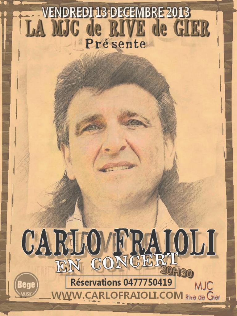 Vendredi 13 Decembre CARLO FRAIOLI à RIVE DE GIER...CONCERT
