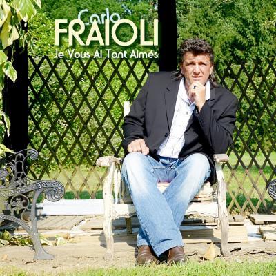 Carlo fraioli_Je vous ai tant aimés_album